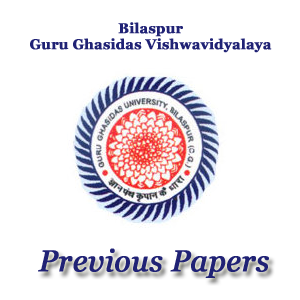 GGU Bilaspur Previous Papers