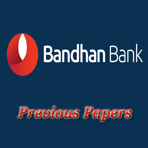 Bandhan Bank Previous Papers
