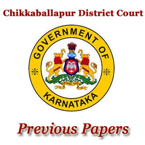 Chikkaballapur District Court Previous Papers