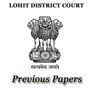 Lohit District Court Previous Papers