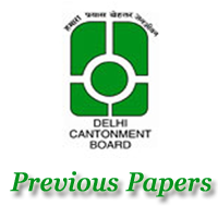 Delhi Cantonment Board Previous Papers