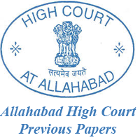 Allahabad High Court Previous Papers