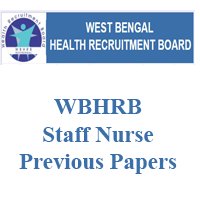 WBHRB Staff Nurse Previous Papers