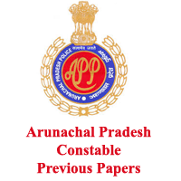 Arunachal Pradesh Constable Previous Papers