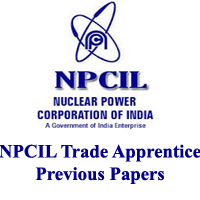 NPCIL Trade Apprentice Previous Papers
