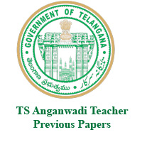 TS Anganwadi Teacher Previous Papers