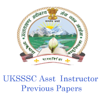 UKSSSC Asst Instructor previous papers