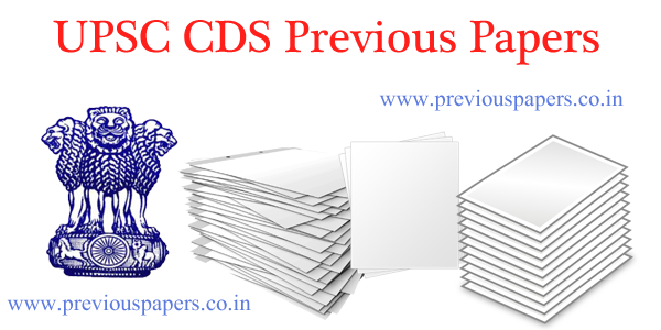 UPSC CDS previous Year Question papers